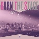 burn the stage movie